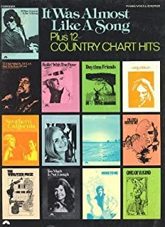 IT WAS ALMOST LIKE A SONG Plus 12 Country Chart Hits (Piano/vocal/chords)