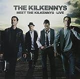 Kilkennys,the: Meet the Kilkennys - Live (Audio CD (Live))