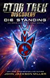 Star Trek: Discovery: Die Standing (English Edition)
