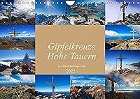 Gipfelkreuze Hohe Tauern im schoenen Salzburger Land (Wandkalender 2022 DIN A4 quer): Schoene Gipfelkreuze im Nationalpark Hohe Tauern (Monatskalender, 14 Seiten )