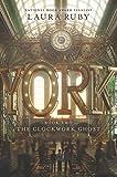 Image of York: The Clockwork Ghost (York, 2)