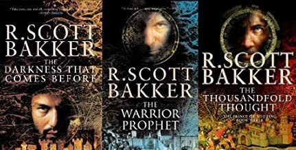 The Prince of Nothing Trilogy (The Darkness That Comes Before, The Warrior Prophet. and The Thousandfold Thought)