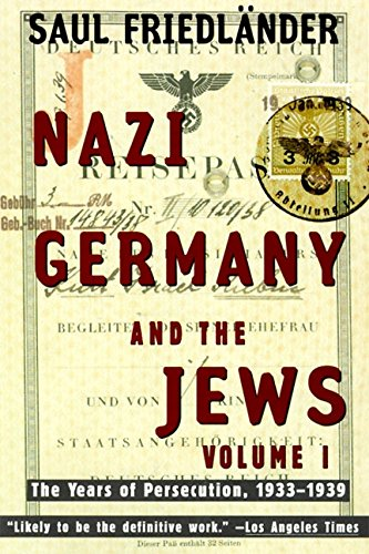 Nazi Germany and the Jews: Volume 1: The Years of...