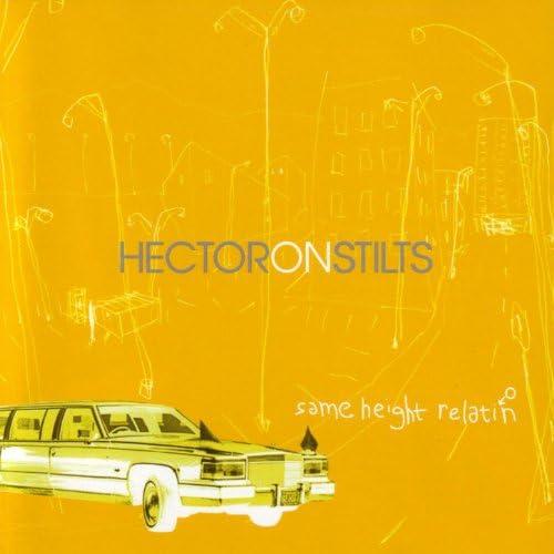 Hector On Stilts