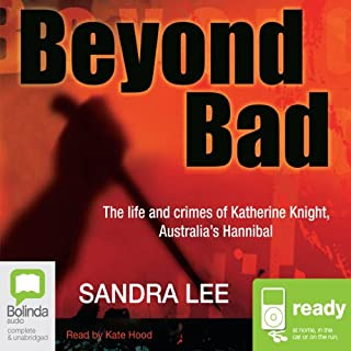 Beyond Bad                   By:                                                                                                                                 Sandra Lee                               Narrated by:                                                                                                                                 Kate Hood                      Length: 10 hrs and 59 mins     39 ratings     Overall 4.6