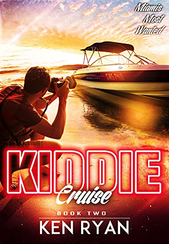 Kiddie Cruise (Miami's Most Wanted Book 2) (English Edition)