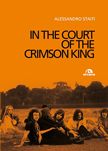 In the court of the Crimson King (Italian Edition)