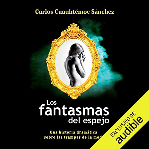 Los Fantasmas Del Espejo [The Ghosts of the Mirror] audiobook cover art