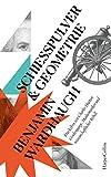 Schießpulver und Geometrie - Das Leben von Charles Hutton: Grubenjunge, Mathematiker und wissenschaftlicher Rebell (German Edition)