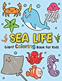 Giant Coloring Books For Kids : Sea Life: Ocean Animals Sea Creatures Fish : Big Coloring Books For Toddlers, Kid, Baby, Early Learning, PreSchool, ... Easy For Boys Girls Kids Ages 1-3, 2-4, 3-5