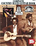 Complete Country Blues Guitar Book by Stefan Grossman(2015-05-19)