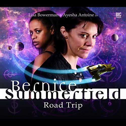 Bernice Summerfield - Road Trip                   De :                                                                                                                                 Christopher Cooper,                                                                                        Simon Barnard,                                                                                        Paul Morris,                   and others                          Lu par :                                                                                                                                 Lisa Bowerman,                                                                                        Ayesha Antoine,                                                                                        Arthur Darvill,                   and others                 Durée : 3 h et 40 min     Pas de notations     Global 0,0