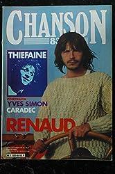 CHANSON 83 n° 4 JUILLET & AOUT 1983 COVER RENAUD HUBERT-FELIX THIEFAINE YVES SIMON CARADEC