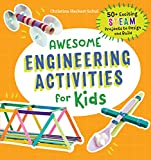 Awesome Engineering Activities for Kids: 50+...