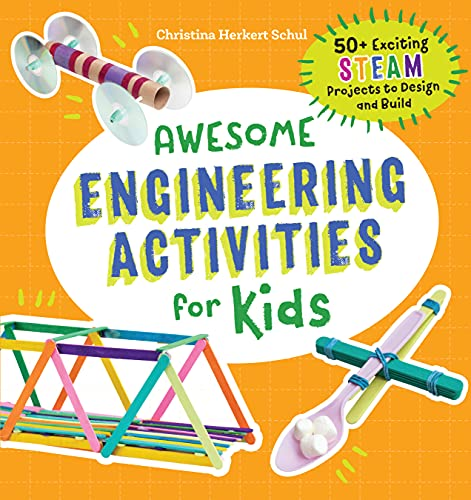 Awesome Engineering Activities for Kids:...
