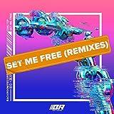 Set Me Free (Mime Squad Remix)