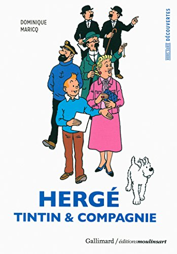 Hergé, Tintin & compagnie (Hors série Découvertes Gallimard)