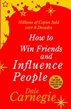 HOW TO WIN FRIEND AND INFLUENCE PEOPLE