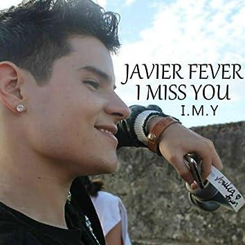 I Miss You (I.M.Y)