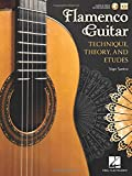 Flamenco Guitar: Technique, Theory and Etudes