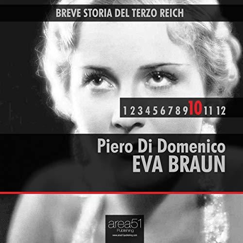 Breve storia del Terzo Reich vol. 10 [Short History of Third Reich vol. 10] audiobook cover art