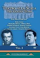 Teatro Alla Scala the Golden Years 1 [DVD]