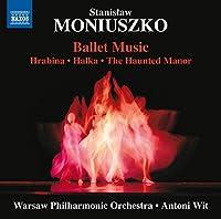 Moniuszko: Ballet Music