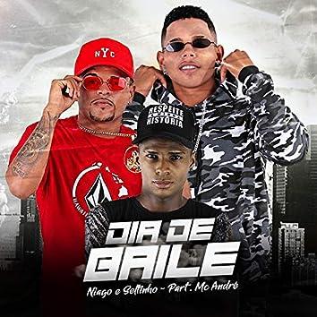 Dia de Baile (feat. Mc André)