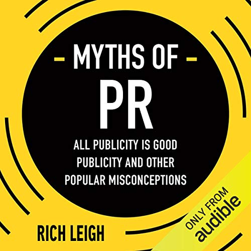 The Myths of PR audiobook cover art