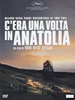 C'Era Una Volta In Anatolia [Italian Edition]