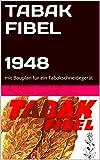 TABAK FIBEL  1948: mit Bauplan für ein Tabakschneidegerät