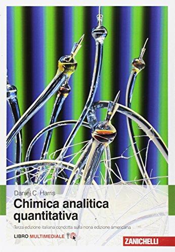 Chimica analitica quantitativa. Con e-book
