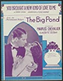 "sheet music cover: ""You Brought a New KInd of Love to Me"""