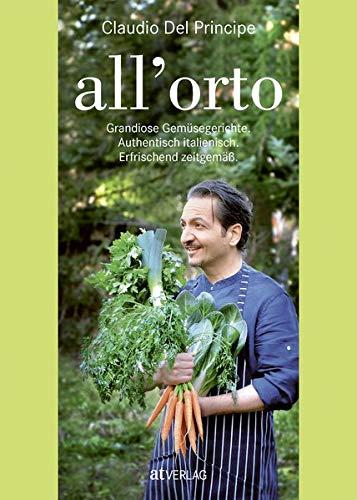 all'orto: Grandiose Gemüsegerichte. Authentisch italienisch. Erfrischend zeitgemäss.