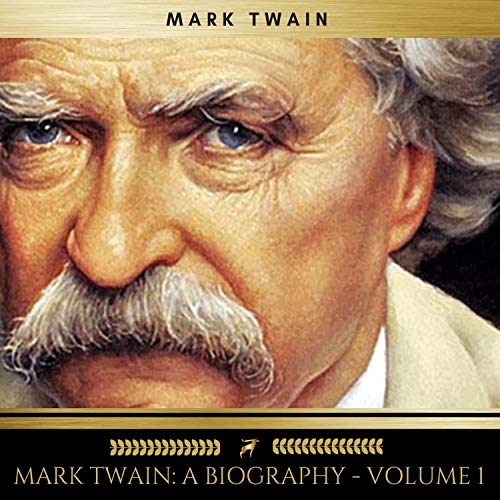 Mark Twain - A Biography 1                   By:                                                                                                                                 Albert Bigelow Paine,                                                                                        Mark Twain                               Narrated by:                                                                                                                                 Josh Smith                      Length: 20 hrs and 52 mins     Not rated yet     Overall 0.0