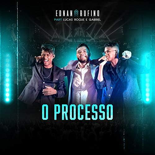 Ednan Rufino feat. Lucas Roque e Gabriel