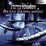 Perry Rhodan: Der Flug der Epha-Motana