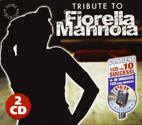 Tribute To Fiorella Mannoia