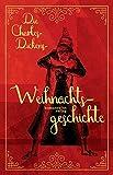 Die Charles-Dickens-Weihnachtsgeschichte