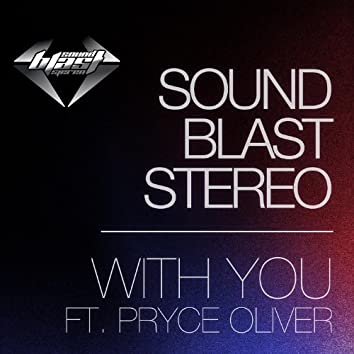 With You ft. Pryce Oliver - EP