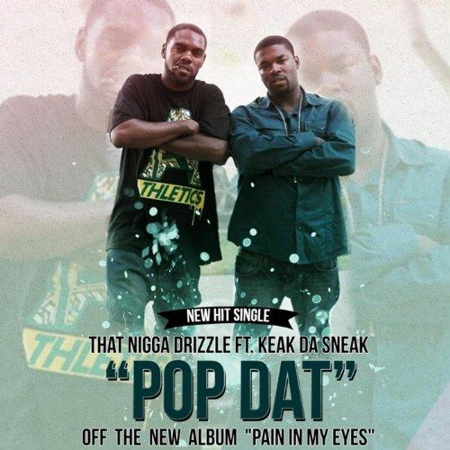 Pop Dat (feat. Keak da Sneak) [Explicit]
