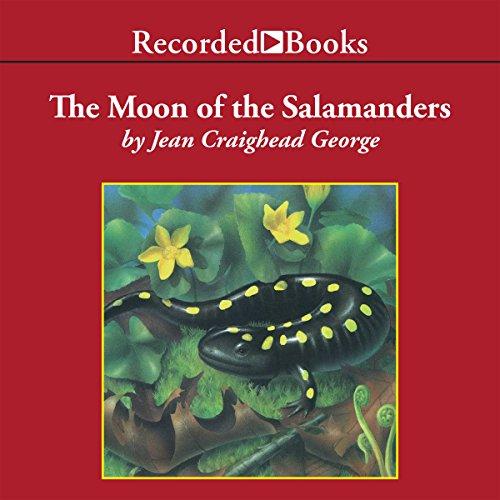 The Moon of the Salamanders Audiobook By Jean Craighead George cover art