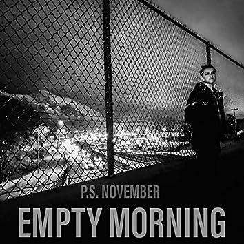Empty Morning
