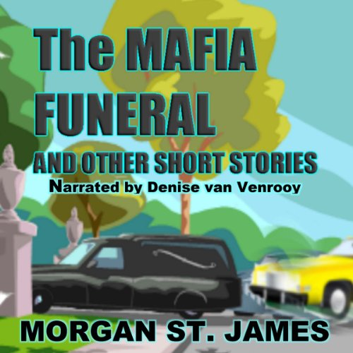 The Mafia Funeral and Other Short Stories cover art