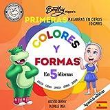 Las primeras palabras multilingües de Bentley Hippo: Colores y formas en 5 idiomas – Aprendizaje temprano para niños pequeños y niños (First Multilingual Words (Spanish))
