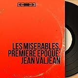 Jean Valjean, pt. 1