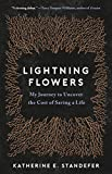 Image of Lightning Flowers: My Journey to Uncover the Cost of Saving a Life