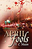 April Fools (Susan Foret, Mystery Writer)