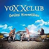 Songtexte von voXXclub - Geiles Himmelblau