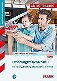 STARK Abitur-Training - Erziehungswissenschaft Band 1 - NRW Zentralabitur ab 2020